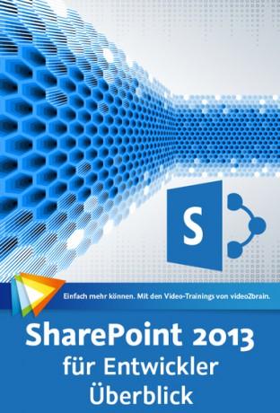 SharePoint 2013 für Entwickler - Überblick_groß