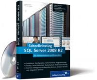 Schnelleinstieg SQL Server 2008 R2