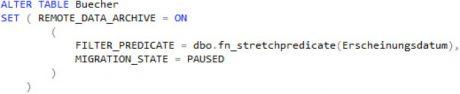 SQL Server 2016 Stretch Database - Filter anwenden